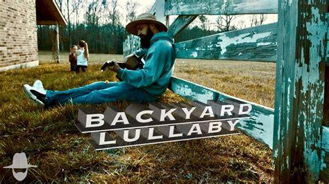 backyard lullaby by demun jones feat noah gordon