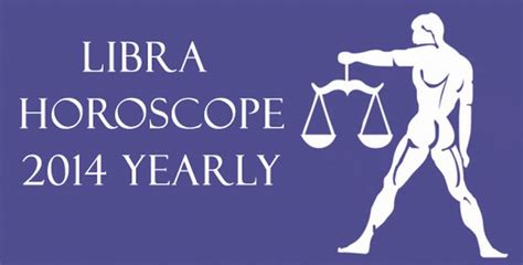 libra 2014 yearly horoscope love career and business