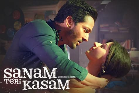 biography of movie sanam teri kasam tera chehra lyrics sanam teri kasam arijit singh