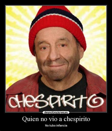 imagenes emotivas de chespirito im 225 genes y carteles de chespirito pag 9 desmotivaciones