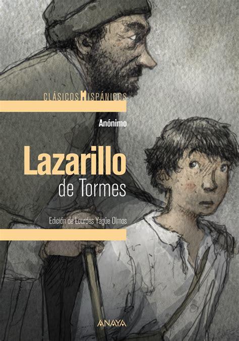 libro el lazarillo clasicos para lazarillo de tormes anaya infantil y juvenil
