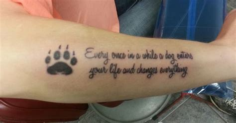 tattoo quotes for your dog dog paw quote tattoo tattoos pinterest cute quotes