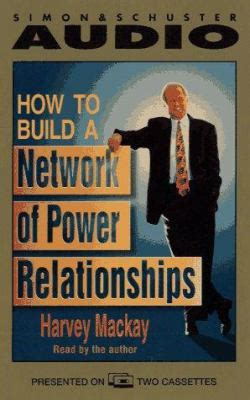 build your network forging powerful relationships in a hyper connected world books how to build a network of power relationships by harvey