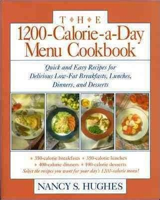 low calorie smarts the low calorie cookbook for the low calorie diet books 1000 ideas about 1200 calorie plan on 1200