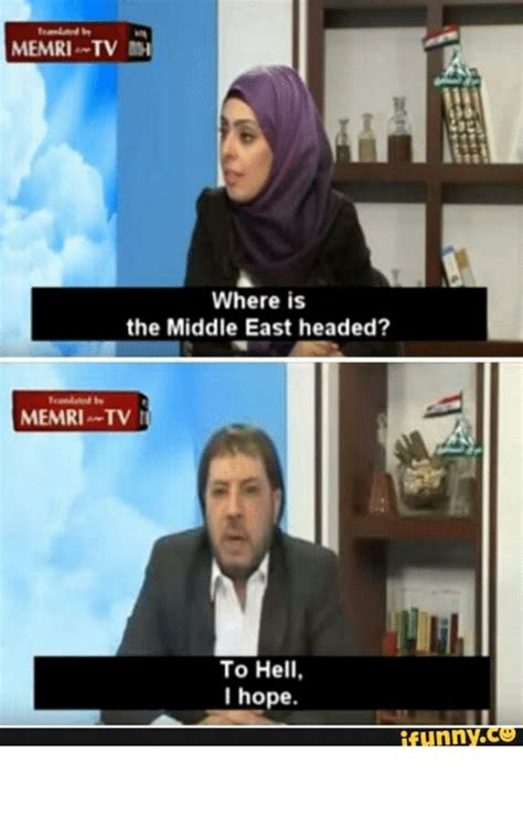 Memri Tv Memes - memri tv where is the middle east headed memri tv m to hell i hope funny 𝐑𝐮𝐋𝐞𝐒 𝐚𝐑𝐞 𝐑𝐮𝐋𝐞𝐒