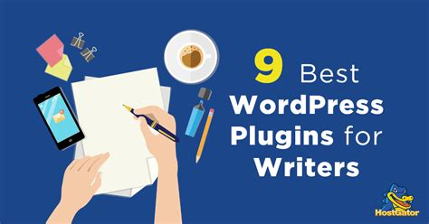 best plugin 9 best plugins for writers hostgator