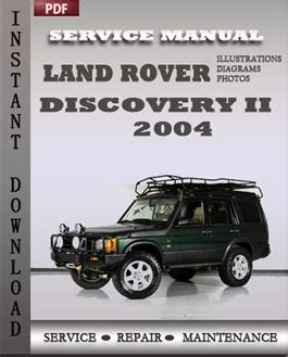 car repair manuals online free 2004 land rover range rover electronic valve timing land rover discovery 2 2004 service repair manual instant download