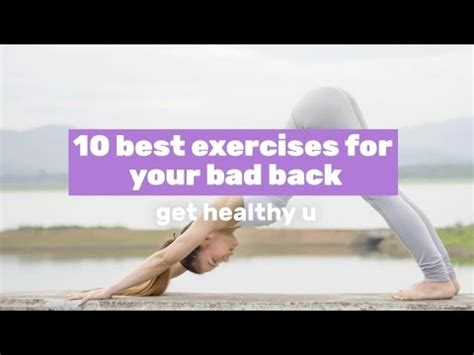 the 10 best exercises for your bad back