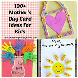 ideas for mothers day mother s day card ideas for kids
