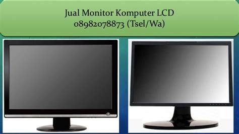 Monitor Lcd Komputer Advance 08982078873 tsel wa jual monitor lcd komputer 2017 di batam