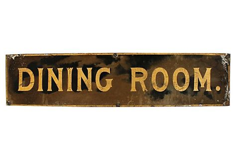 Dining Room Signs by Tin Dining Room Sign On Onekingslane Diners Drive