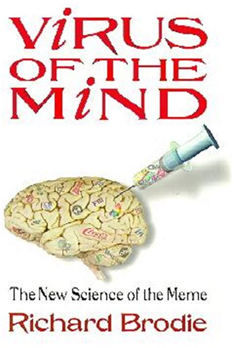 Virus Of The Mind The New Science Of The Meme - religion and science community