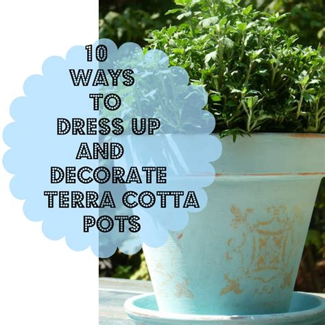 Decorating Ideas Your Clay Pots Ideas For Decorating Terra Cotta Pots In The Garden