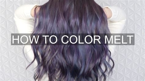how to color hair tutorial how to color melt hair