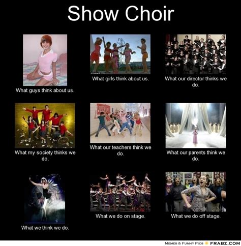 Choir Memes - 1000 images about show choir memes on pinterest choirs