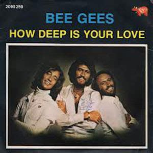 Bee Gees How Deep Is Your Love | bee gees how deep is your love