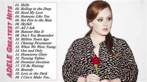 best of adele best of adele songs adele greatest hits album live