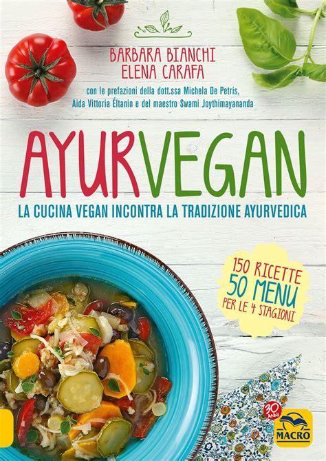 cucina vegana dolci ricette della cucina vegana ricette popolari sito culinario