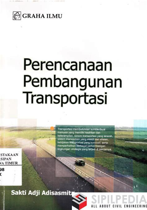 perencanaan pembangunan transportasi sipilpedia