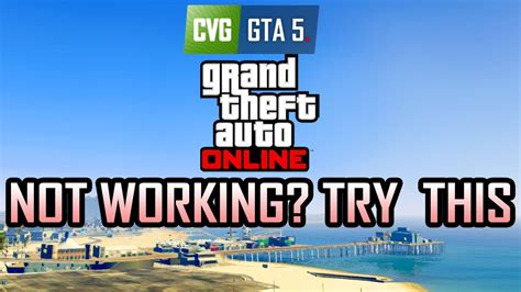 gta v tutorial online not working gta online not working try this youtube