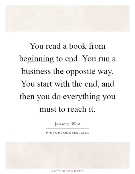 a from beginning to end books you read a book from beginning to end you run a business