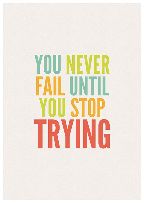 a4 printable inspirational quotes you never fail until you stop trying a4 print motivational
