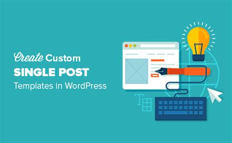 custom post templates how to create custom single post templates in