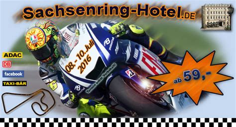 Motorradrennen Gp Heute by Sachsenring Motorrad Gp Hotel Zimmer Reise Angebote