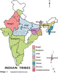indian tribes in map tribes in india tribes of india tribal clan of india
