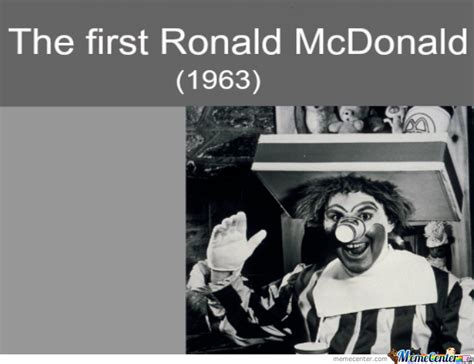 Ronald Meme - the first ronald mcdonald by nyancatowo meme center