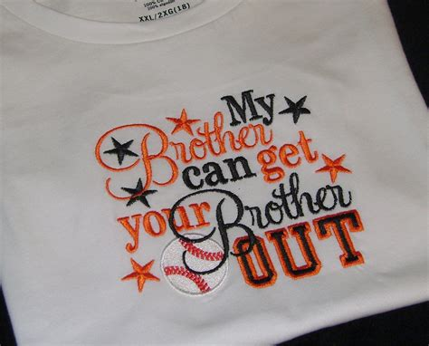 my brother can get your brother out embroidery shirt baseball