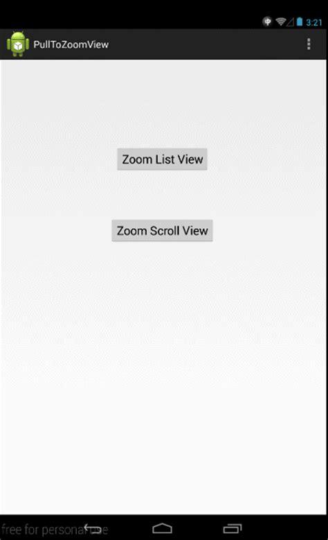 zoom relativelayout android头像下拉缩放动效 open 开发经验库