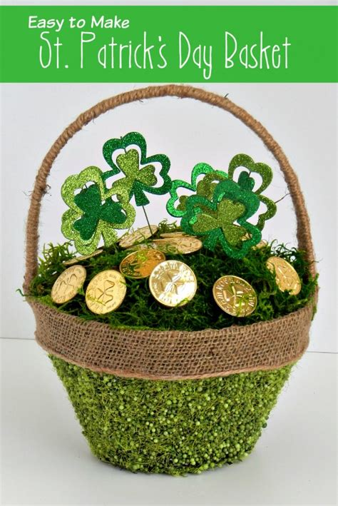 s day basket easy to make st s day basket an extraordinary day
