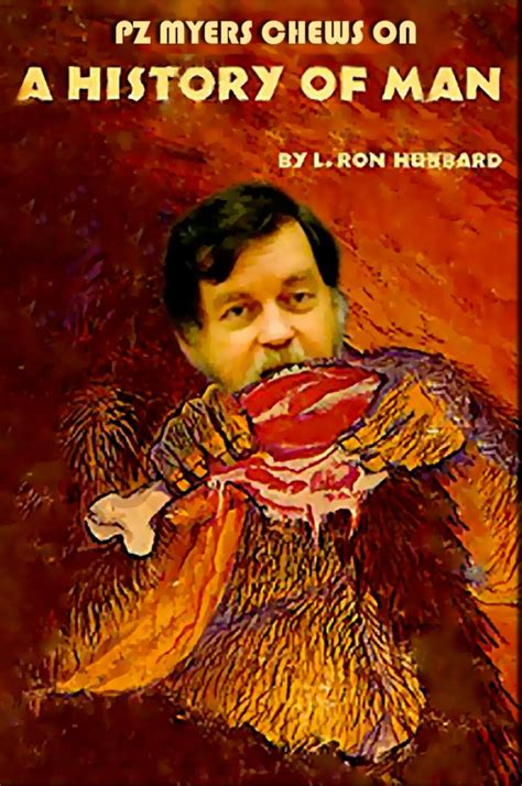 History Of The L by Pz Myers Helps Us Plunder The Riches Of L Hubbard S