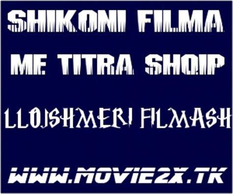 s day me titra shqip filma me titra shqip