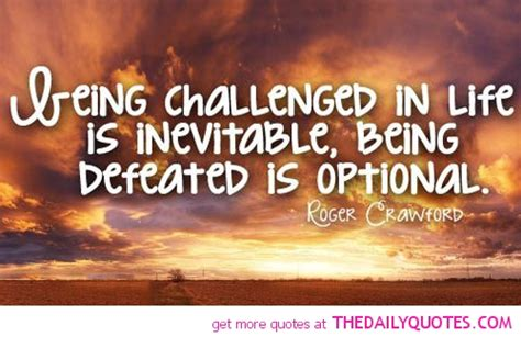 challenged quotes being challenged the daily quotes