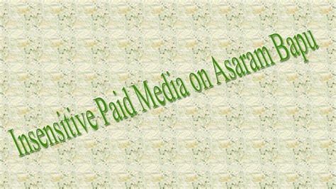 Vi Search Insensitive Insensitive Paid Media On Asaram Bapu
