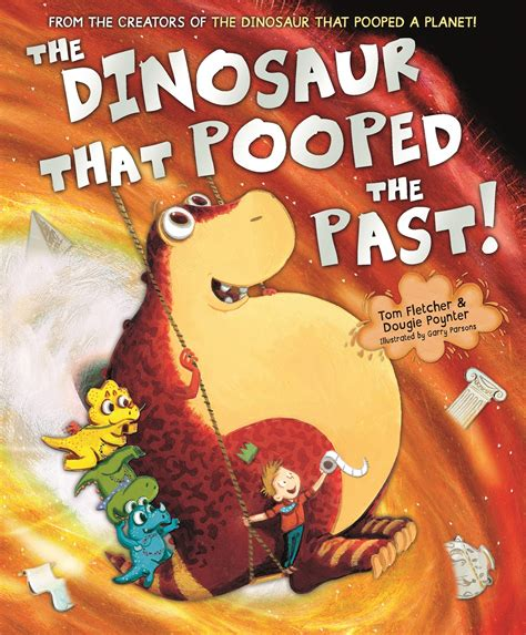 the dinosaur that pooped review of the dinosaur that pooped the past tom fletcher dougie poynter my opinion on