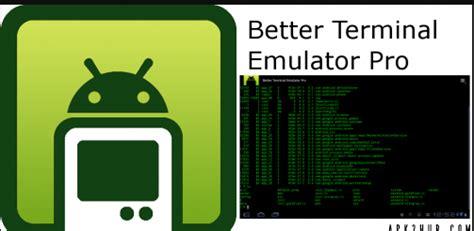 android terminal emulator apk better terminal emulator pro mod apk android