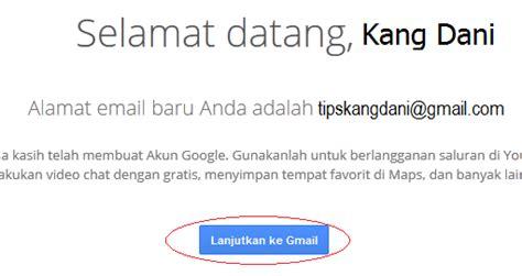 buat akun gmail untuk anak cara daftar gmail tanpa verifikasi no hp tips dani