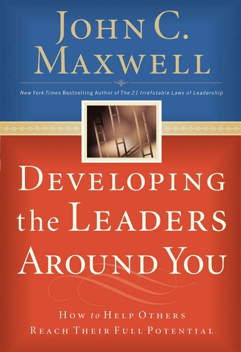 Developing The Leaders Around You developing the leaders around you paperback