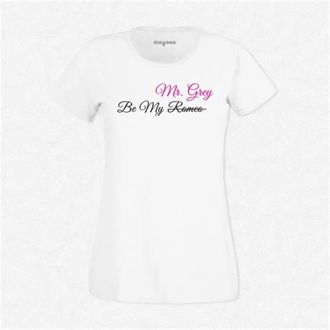 T Shirt Mr Grey t shirt femme blanc be my mr grey