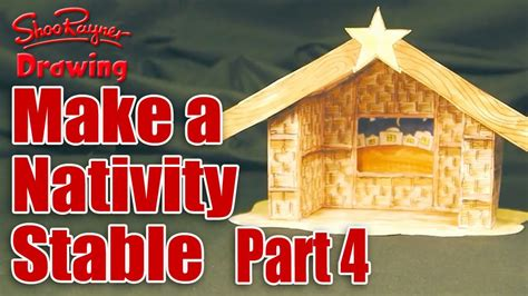 create a building make a nativity scene part 4 cut out make the stable