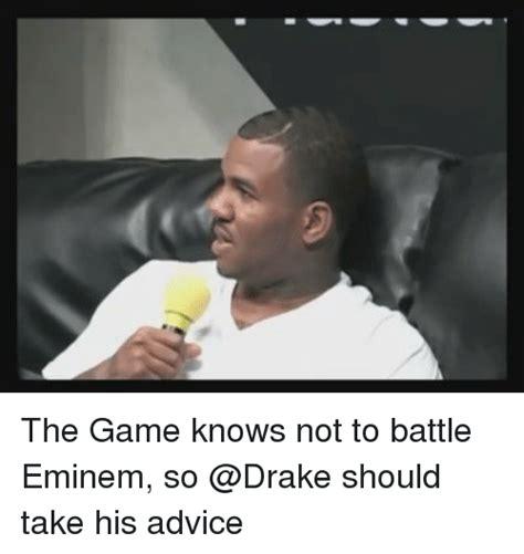 Eminem Drake Meme - the game knows not to battle eminem so should take his