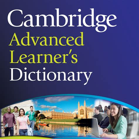cambridge advanced learner s dictionary cambridge advanced learner s dictionary by mobile systems