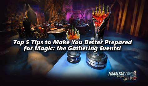 top 5 tips to make you better prepared for mtg events