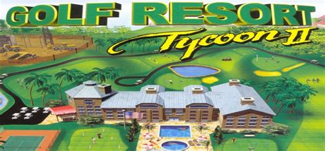 tycoon games full version free download golf resort tycoon 2 free download full version pc game