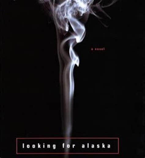looking for alaska alaska thepersnicketyrapscallion