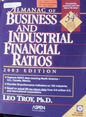 almanac of business industrial financial ratios almanac of business and industrial financial ratios books business company industry comparisons ratios