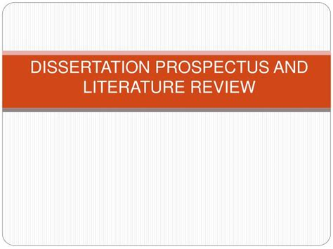 Dissertation Literature Review by Ppt Dissertation Prospectus And Literature Review Powerpoint Presentation Id 952128